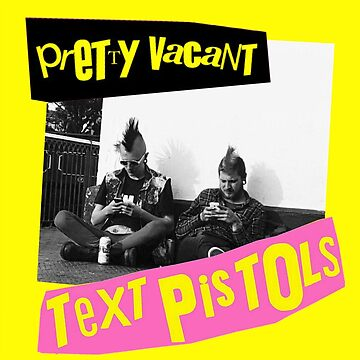 The Text Pistols - Pretty Vacant by hellfinger