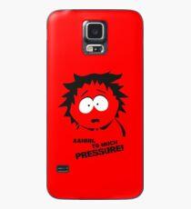 Too much pressure! Case/Skin for Samsung Galaxy