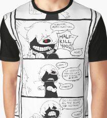 Sorry, Kaneki. Graphic T-Shirt
