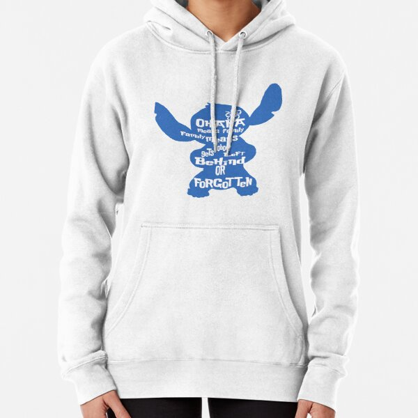 Stitch Ohana means family Pullover Hoodie