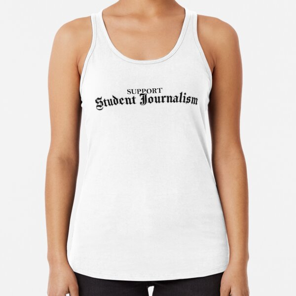 Student Journalism Racerback Tank Top