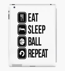 EAT, SLEEP, BALL and REPEAT iPad Case/Skin