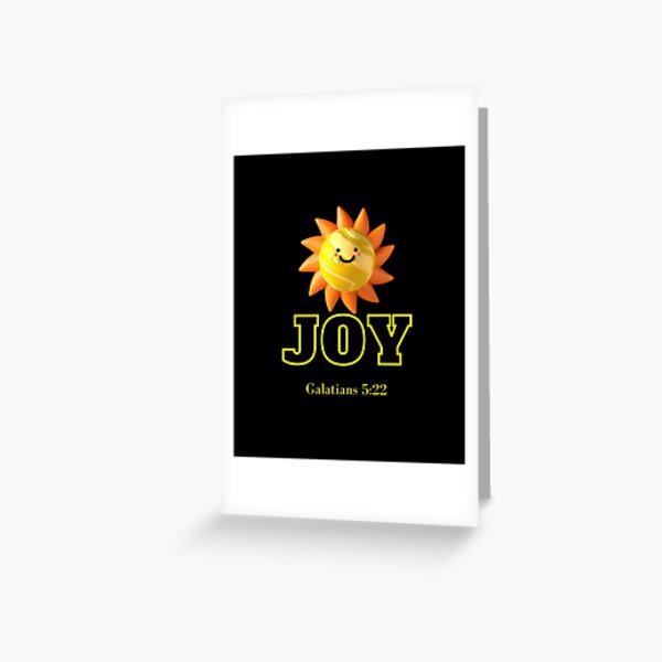 Fruit of the Spirit-Joy Greeting Card