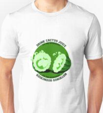 Drink Cactus Juice! T-Shirt