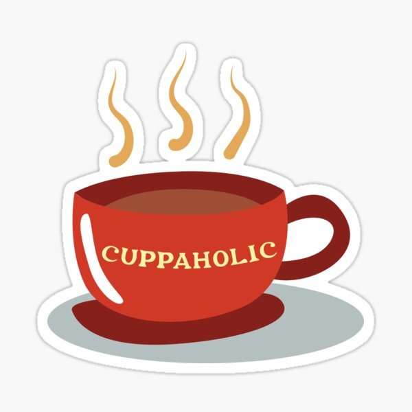 Cuppaholic - for cuppa tea lovers Sticker