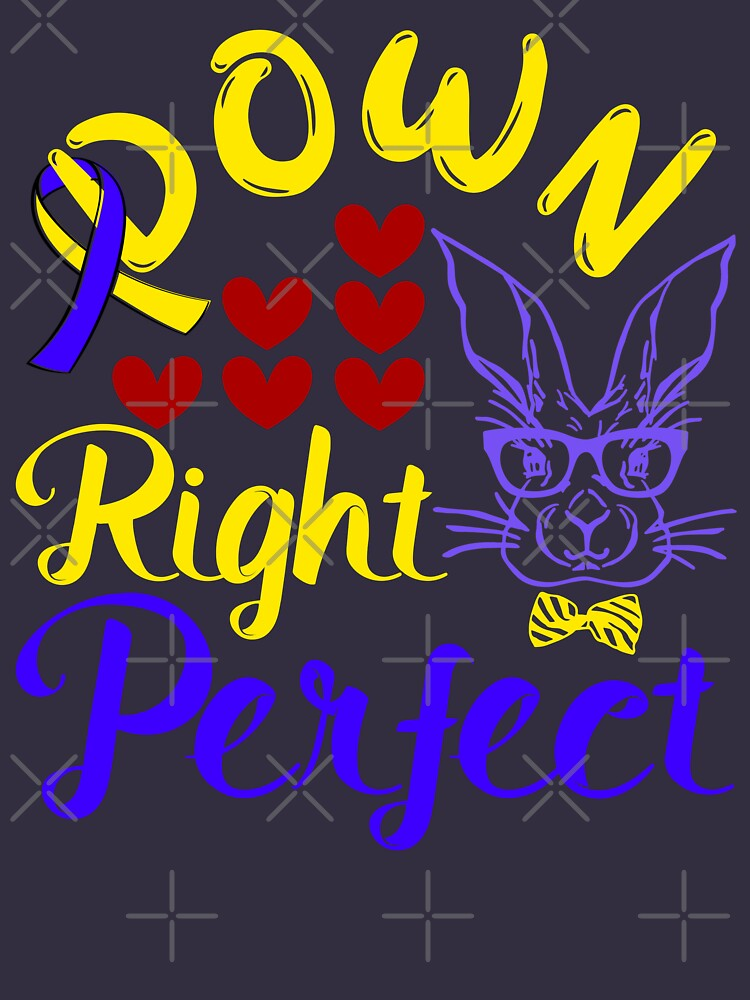 Down Right Perfect Bunny and Ribbon 21 Trisomy Awareness Day by CWartDesign