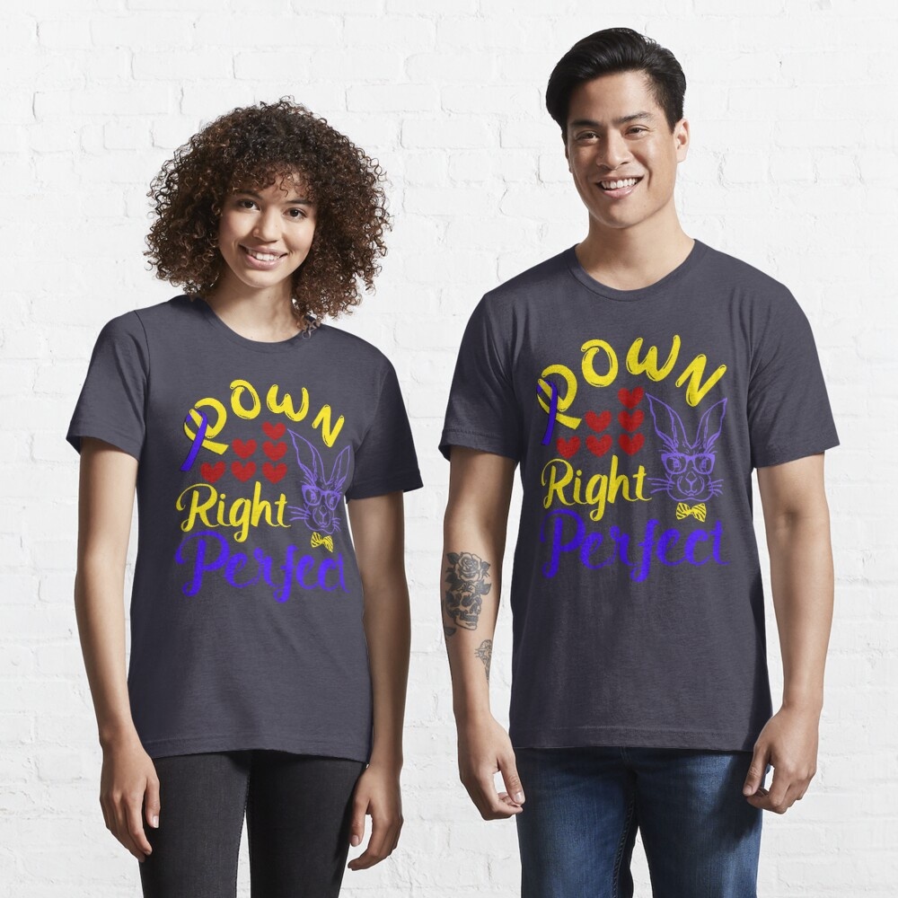 Down Right Perfect Bunny and Ribbon 21 Trisomy Awareness Day Essential T-Shirt