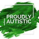 Proudly Autistic (Green version) by un-boxedbrain