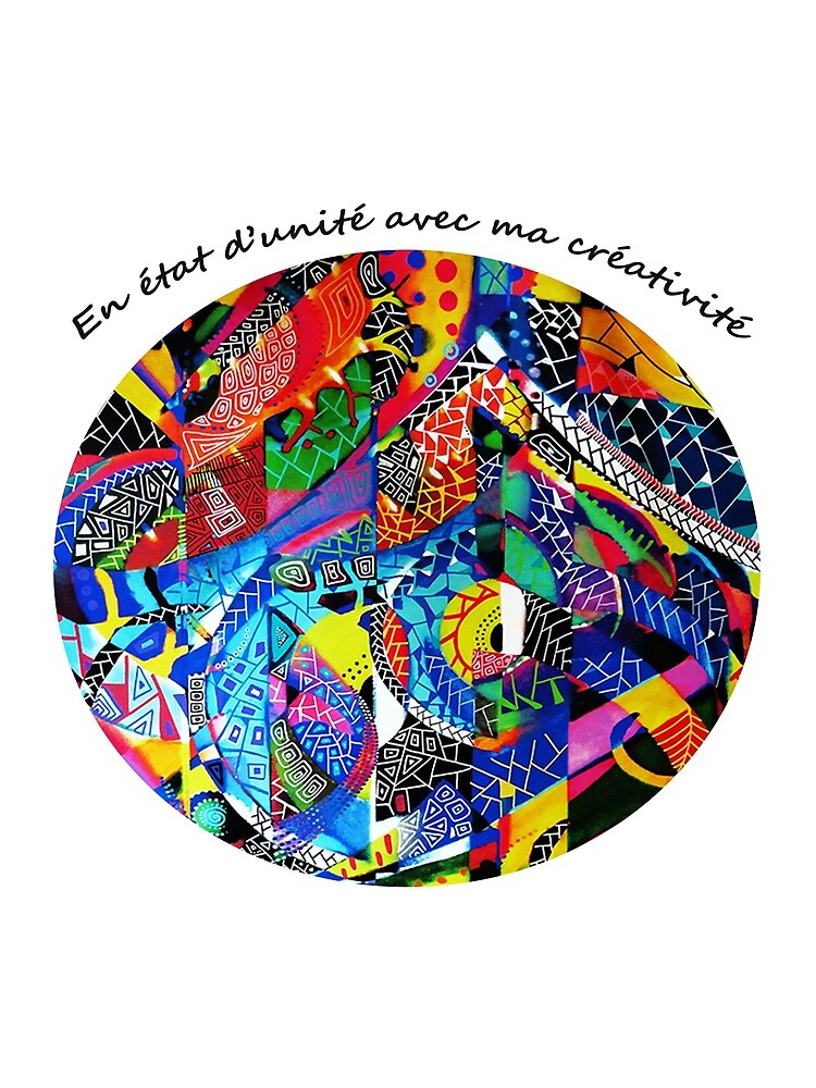 «En état d'unité avec ma créativité» par Graine-de-Lune