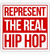 Represent the Real Hip Hop - Red Sticker