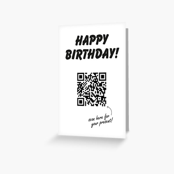 QR Code Birthday Card White   Rick Astley   Never Gonna Give You Up   Rick Roll   Rickroll Greeting Card