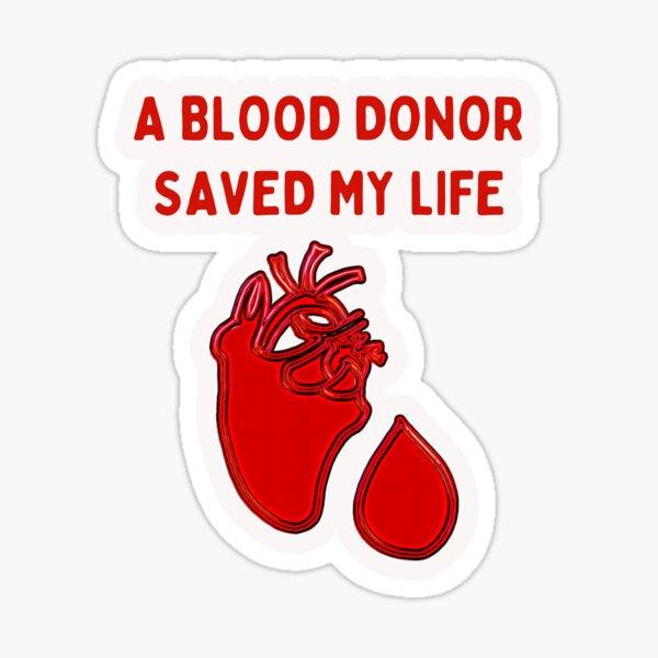 Un donante de sangre me salvó la vida Pegatina