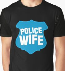 Police WIFE on a policeman shield badge  Graphic T-Shirt