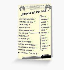 John McClane's To Do List Greeting Card