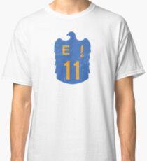 Life on E11 Classic T-Shirt