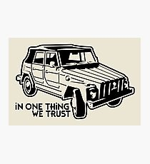 In one Thing we trust (black) Photographic Print