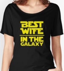 Best Wife in the Galaxy Women's Relaxed Fit T-Shirt