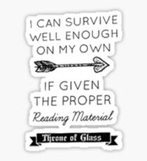 Throne of glass quote Sticker