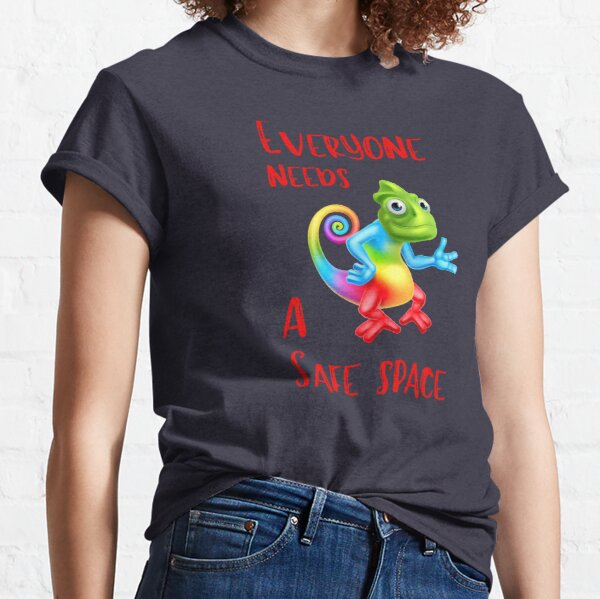 Everyone Needs A Safe Space Classic T-Shirt