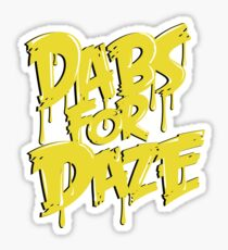 Dabs for Daze Sticker