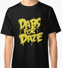 Dabs for Daze Classic T-Shirt