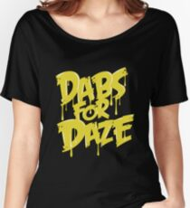 Dabs for Daze Women's Relaxed Fit T-Shirt