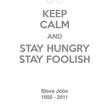 Stay hungry, Stay foolish by Niculaiu