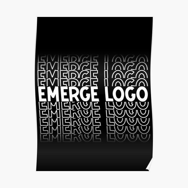 Copy of EmergeLogo Poster