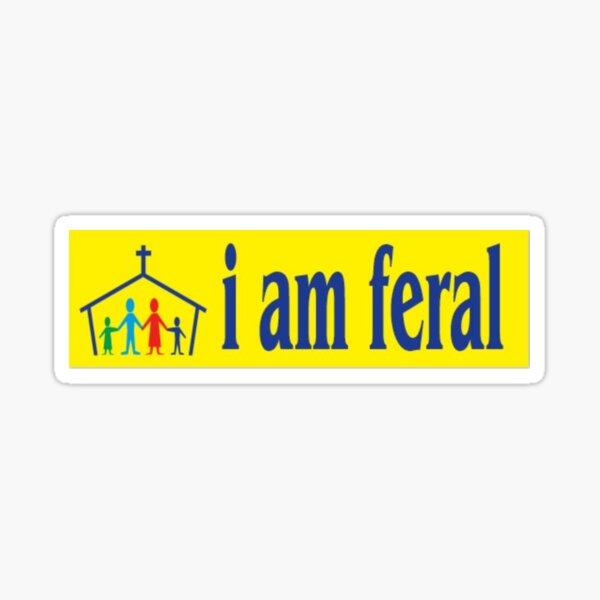 feral Sticker