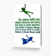Come away to neverland Greeting Card