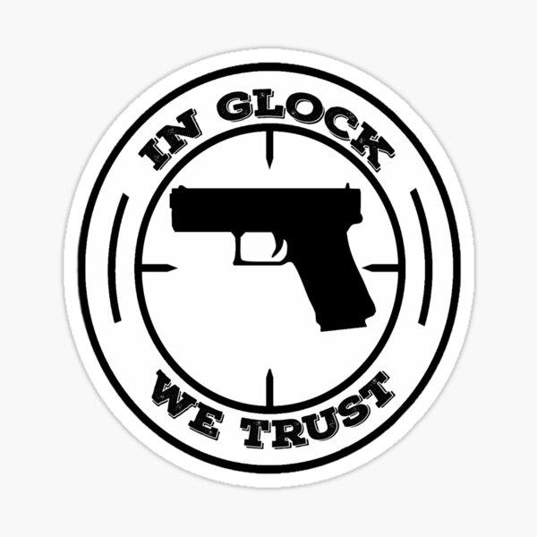 dans glock nous avons confiance Sticker