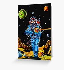 SPACE CONQUERER Greeting Card
