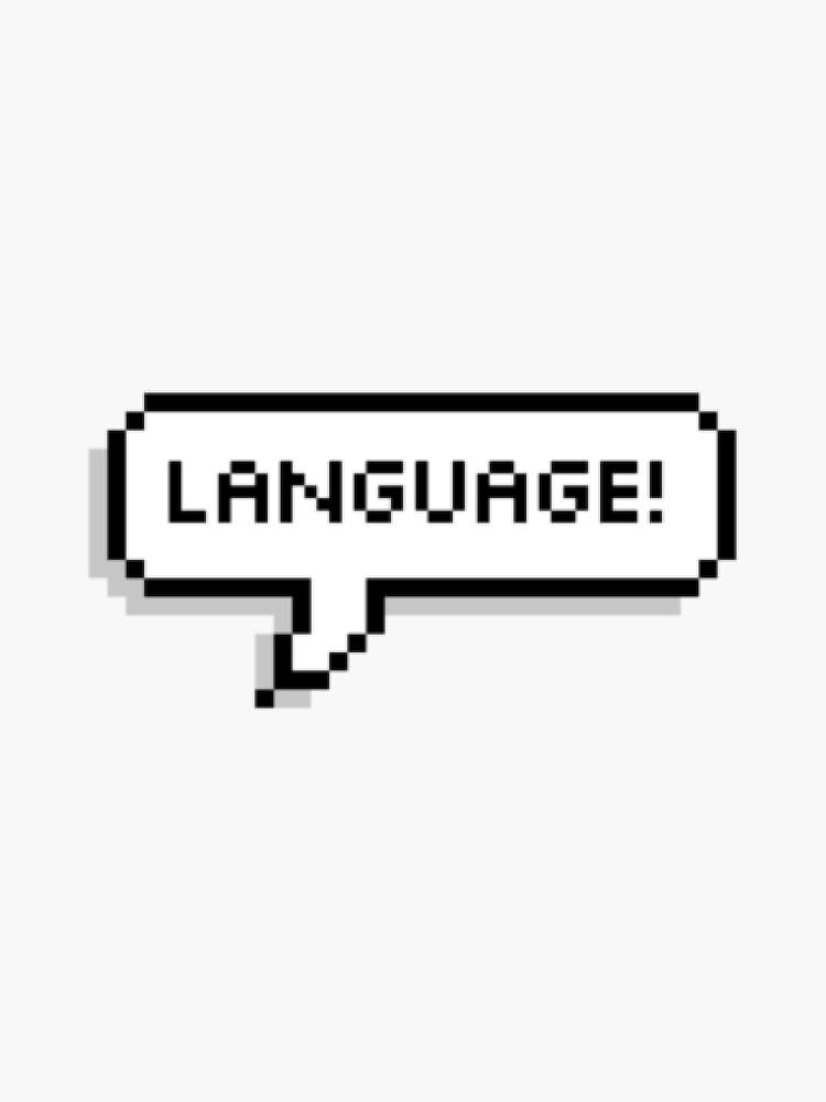 Language! by feudeymon
