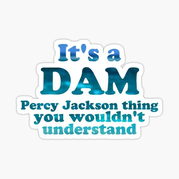 """""""C'est un Dam Percy Jackson Thing"""" Écriture Blue Sea Sticker"""