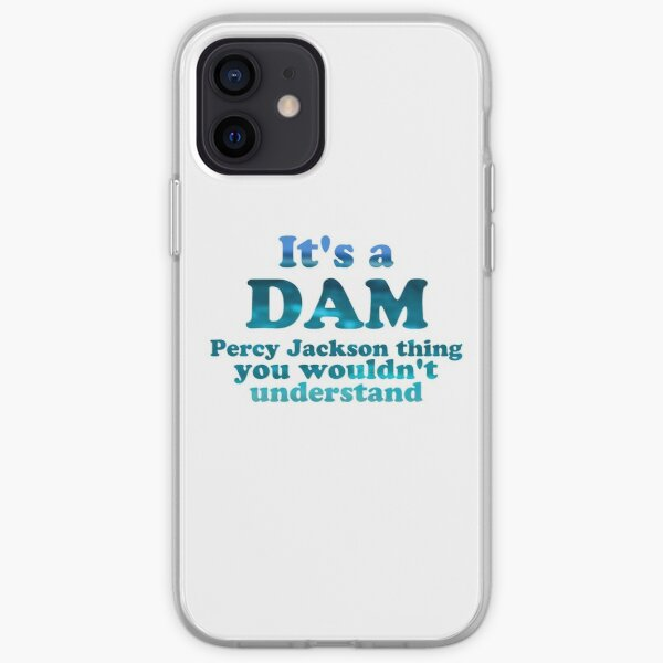 """""""It's a Dam Percy Jackson Thing"""" Blue Sea Writing iPhone Soft Case"""