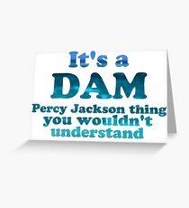 """It's a Dam Percy Jackson Thing"" Blue Sea Writing Greeting Card"