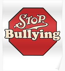 No Bullying: Posters | Redbubble