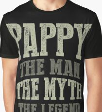 Pappy. The Man. The Myth. The Legend Graphic T-Shirt