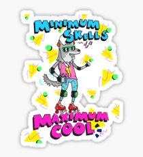 Minimum Skills: MAXIMUM COOL Sticker