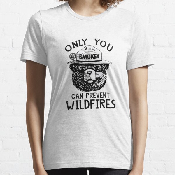 Smokey Bear Only You Can Prevent Wildfires Shirt Essential T-Shirt