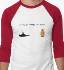 It Was Too Orangey For Crows T-Shirt