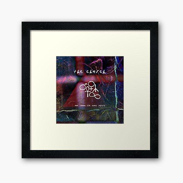 The Church: Man, Woman, Life, Death, Infinity Framed Art Print