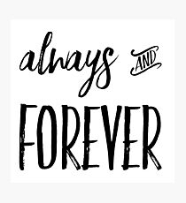 Always and Forever Photographic Print