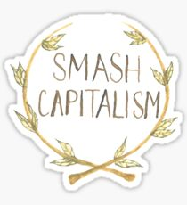 Smash Capitalism Sticker