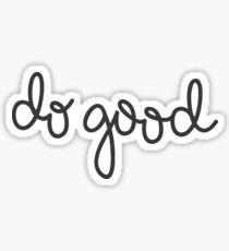 Do Good Sticker
