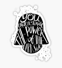 you under estimate the power typography  Sticker