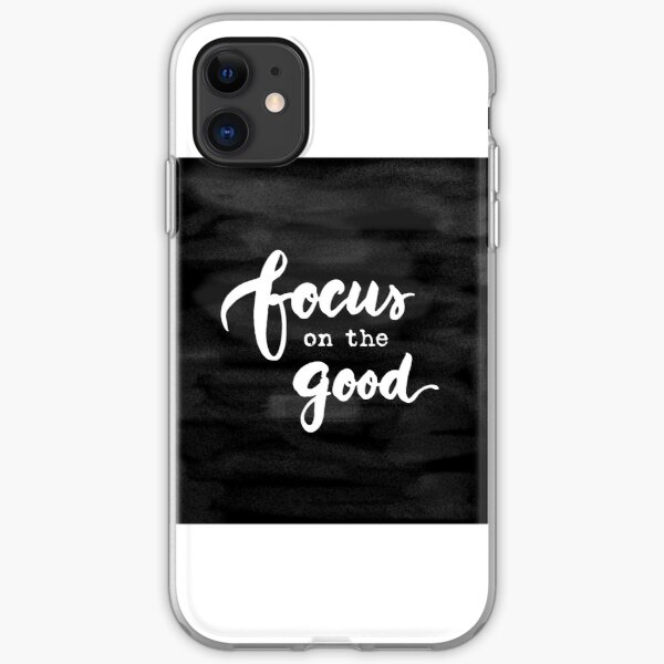 Focus on the Good Chalkboard Writing iPhone Soft Case