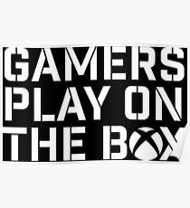 Gamers Play On The Box Poster