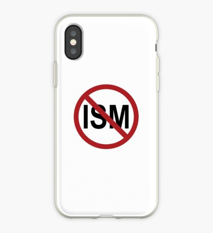 Anti-Ism Pro-Life iPhone Case
