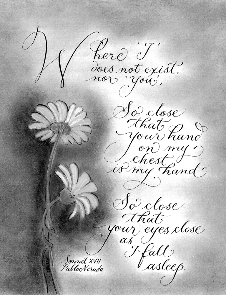 Neruda love quote calligraphy art by Melissa Renee